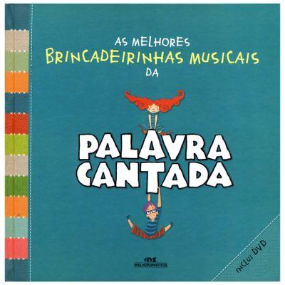Livro-As-Melhores-Brincadeirinhas-Musicais---Palavra-Cantada---Catavento