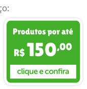 Produtos por até R$ 150,00