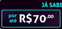 por até R$70,00